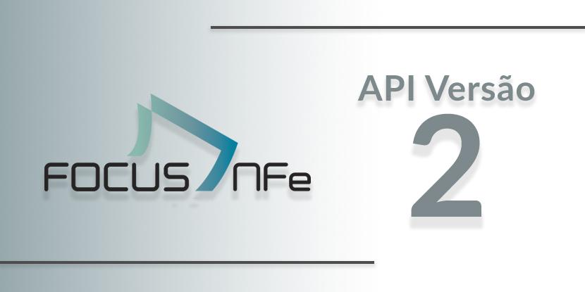 Novidades na API versão 2 para emissão de NFe e NFCe