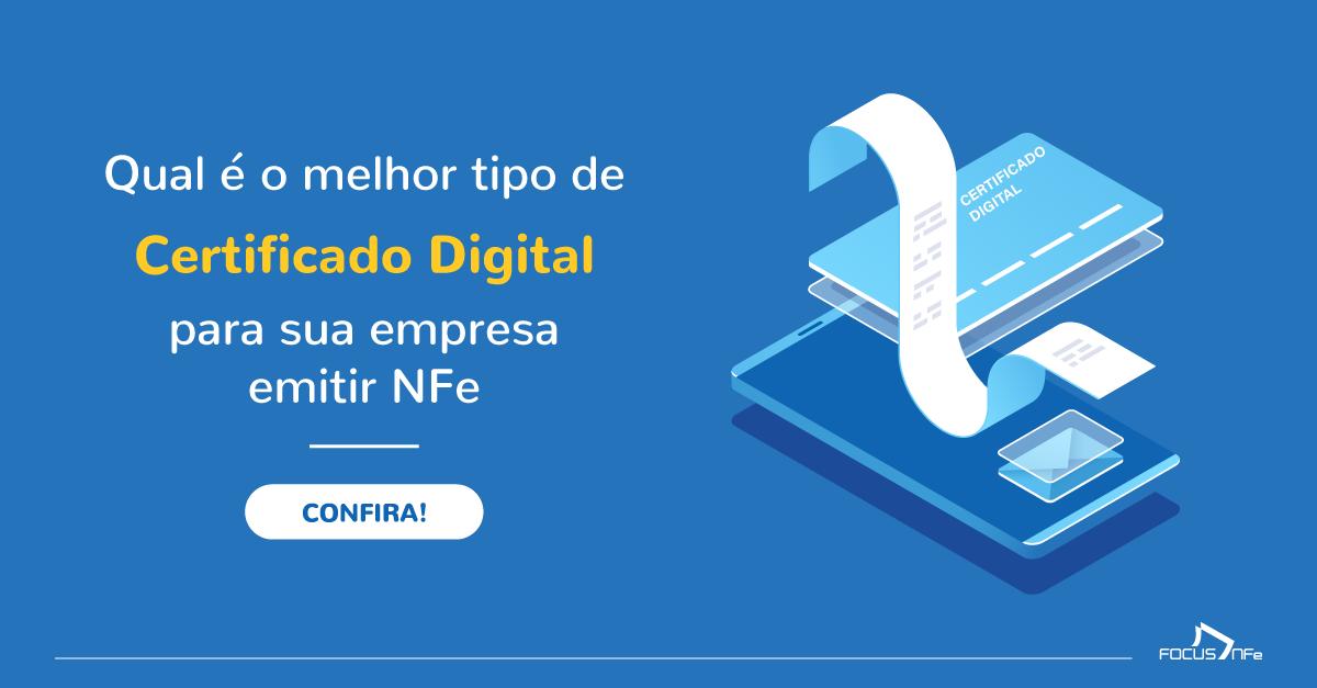 Qual é o melhor tipo de Certificado Digital?