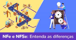 Read more about the article NFe e NFSe: Entenda as diferenças