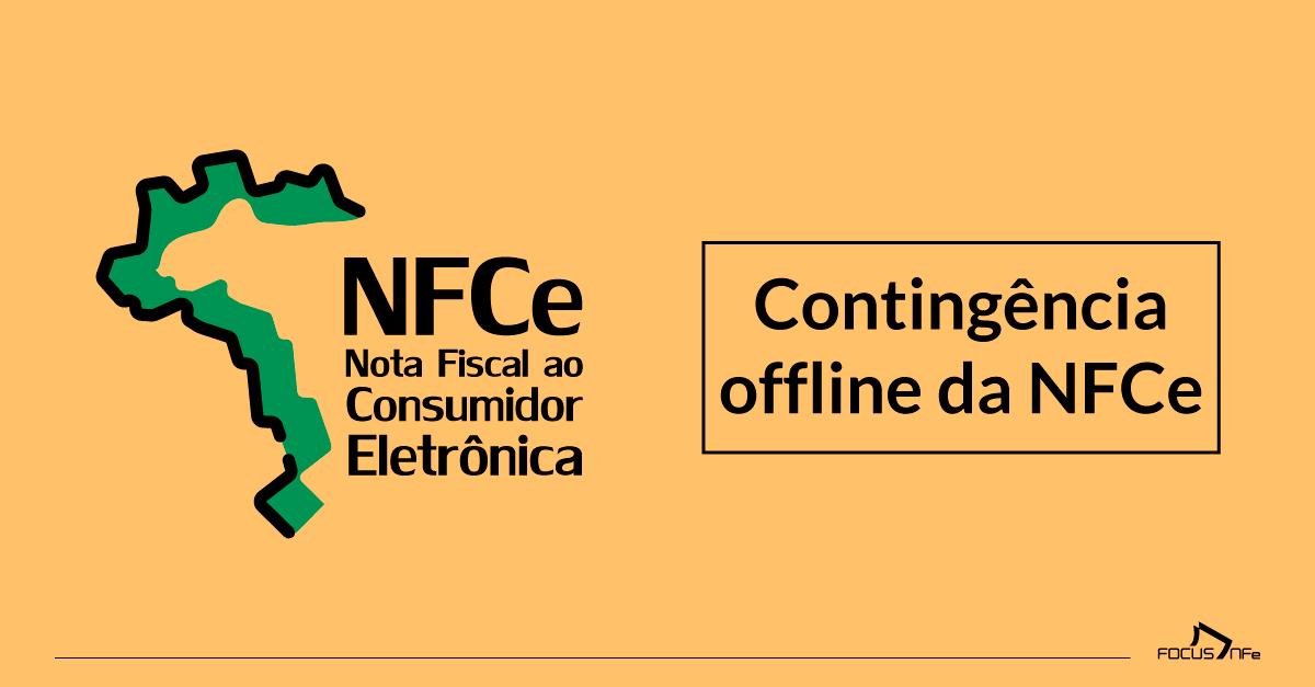 Como funciona a contingência offline da NFCe