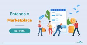 Entenda o Marketplace