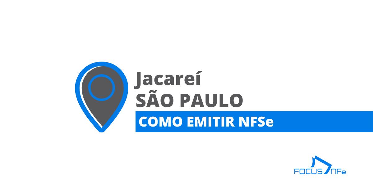 You are currently viewing Como emitir nota fiscal de serviço (NFSe) em Jacareí – SP