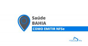 Read more about the article Como emitir Nota Fiscal de Serviço (NFSe) em Saúde – BA – API Focus NFe
