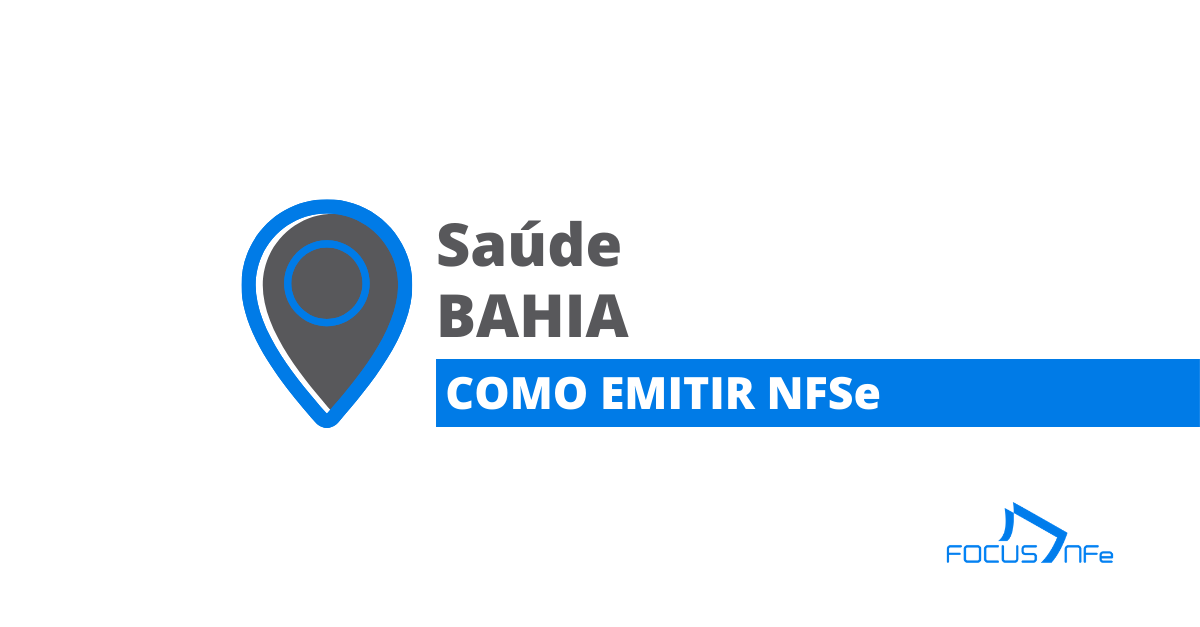 You are currently viewing Como emitir Nota Fiscal de Serviço (NFSe) em Saúde – BA – API Focus NFe