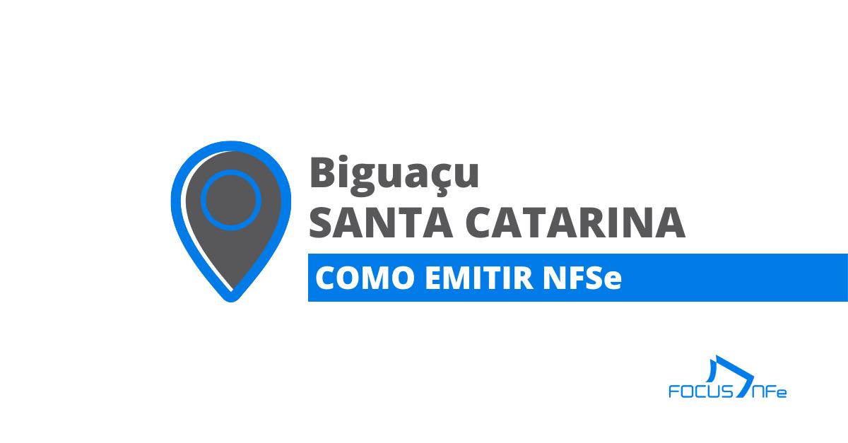 You are currently viewing Como emitir nota fiscal de serviço (NFSe) em Biguaçu – SC