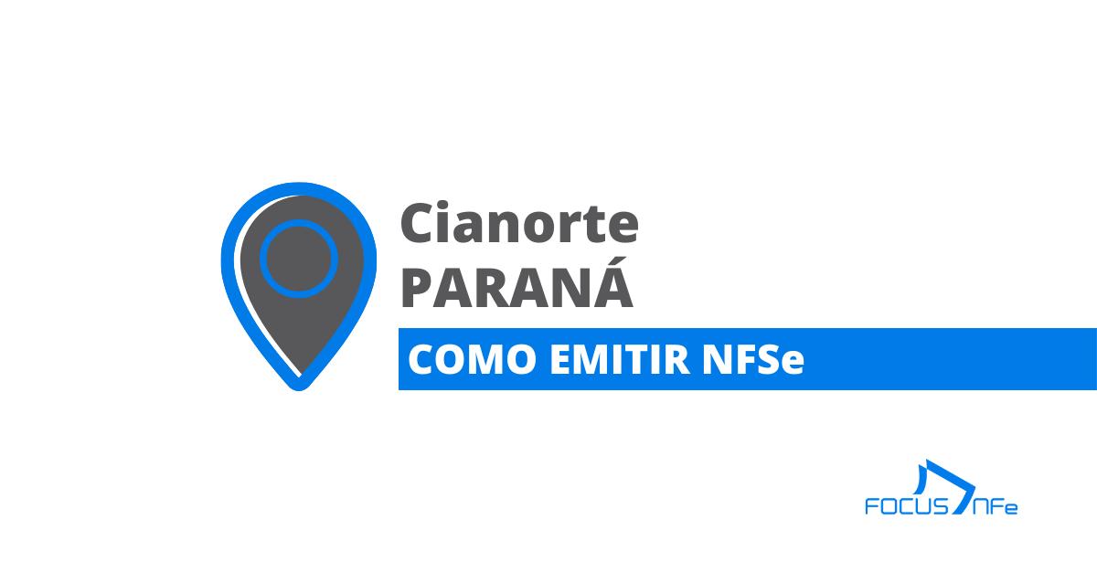 You are currently viewing Como emitir nota fiscal de serviço (NFSe) em Cianorte – PR