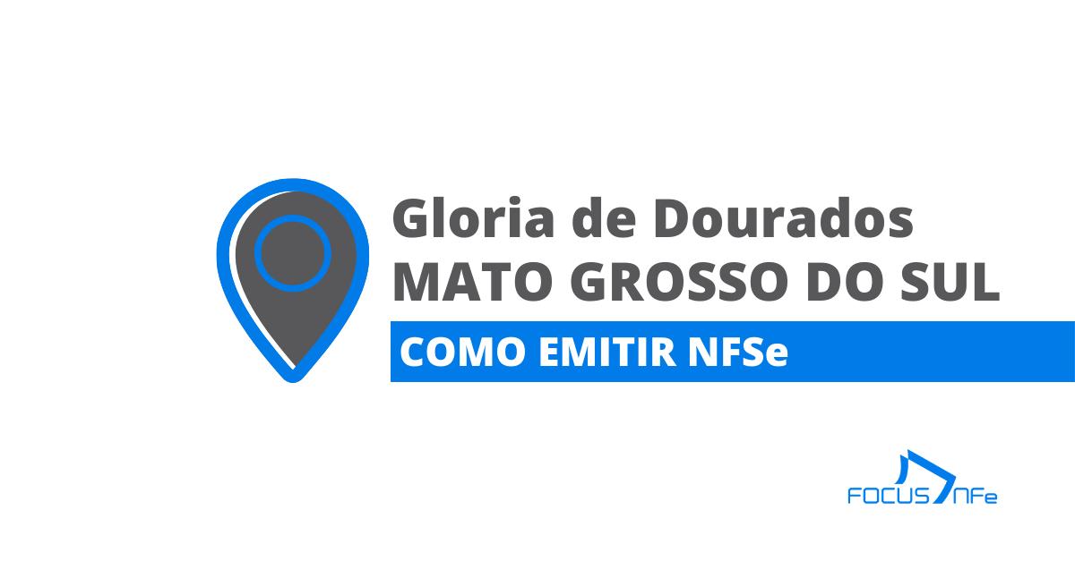 You are currently viewing Como emitir nota fiscal de serviço (NFSe) em Gloria de Dourados – MS