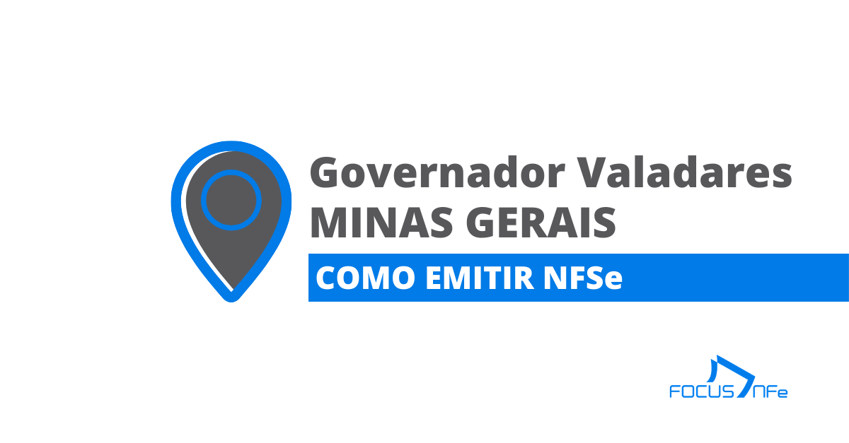 You are currently viewing Como emitir nota fiscal de serviço (NFSe) em Governador Valadares – MG