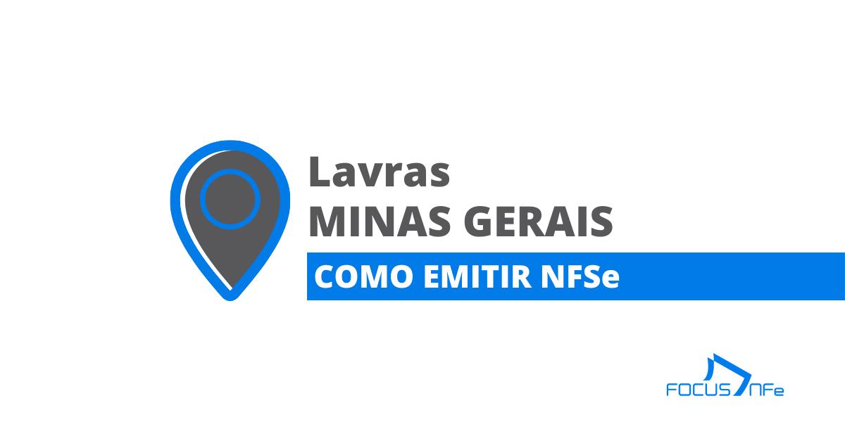 You are currently viewing Como emitir nota fiscal de serviço (NFSe) em Lavras – MG