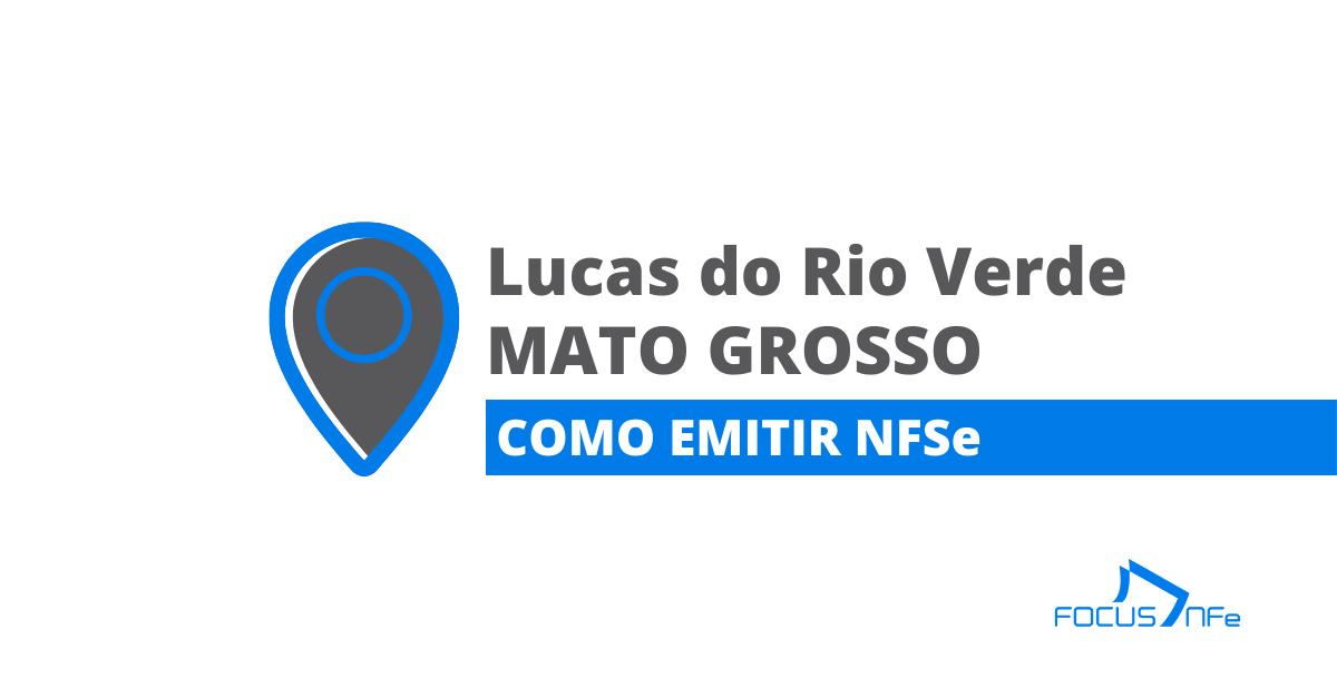You are currently viewing Como emitir nota fiscal de serviço (NFSe) em Lucas do Rio Verde – MT