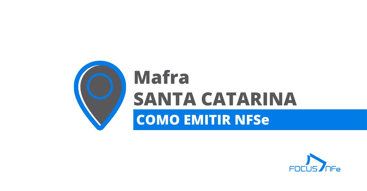 You are currently viewing Como emitir nota fiscal de serviço (NFSe) em Mafra – SC