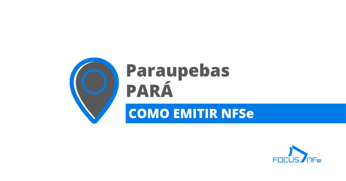 You are currently viewing Como emitir nota fiscal de serviço (NFSe) em Paraupebas – PA