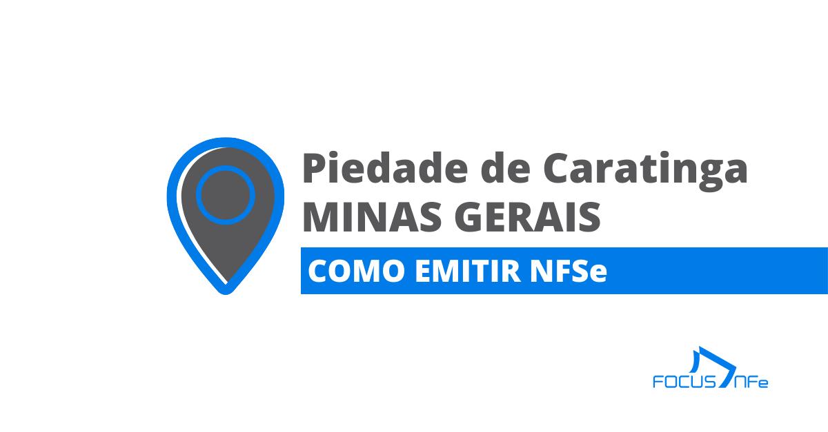 You are currently viewing Como emitir nota fiscal de serviço (NFSe) em Piedade de Caratinga – MG