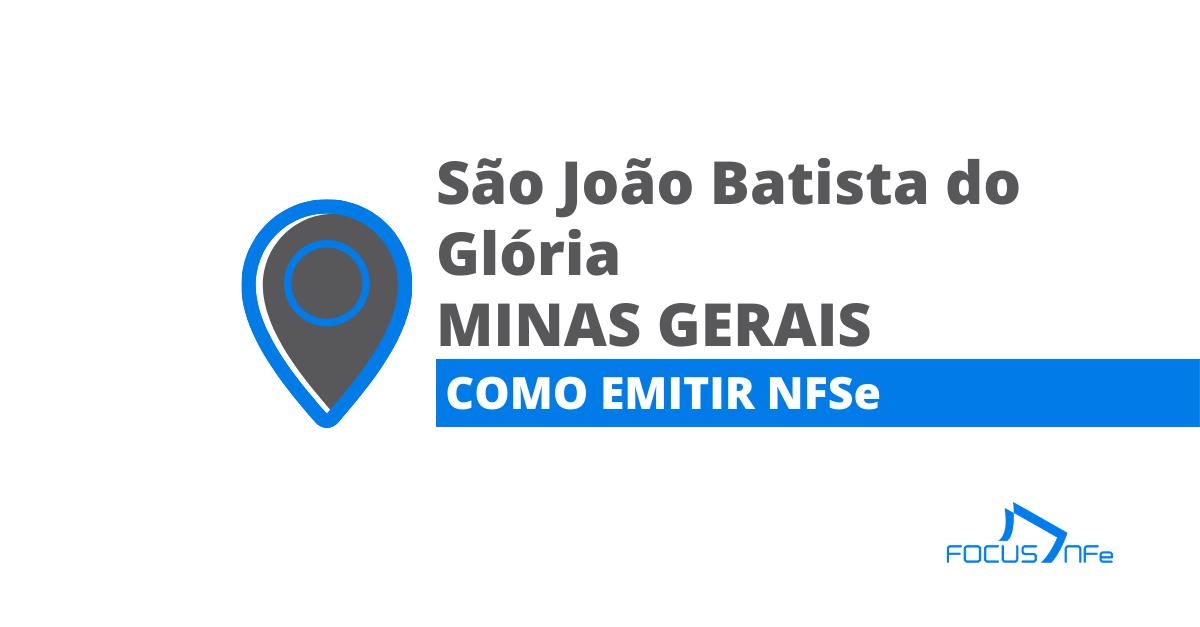 You are currently viewing Como emitir nota fiscal de serviço (NFSe) em São João Batista do Glória – MG